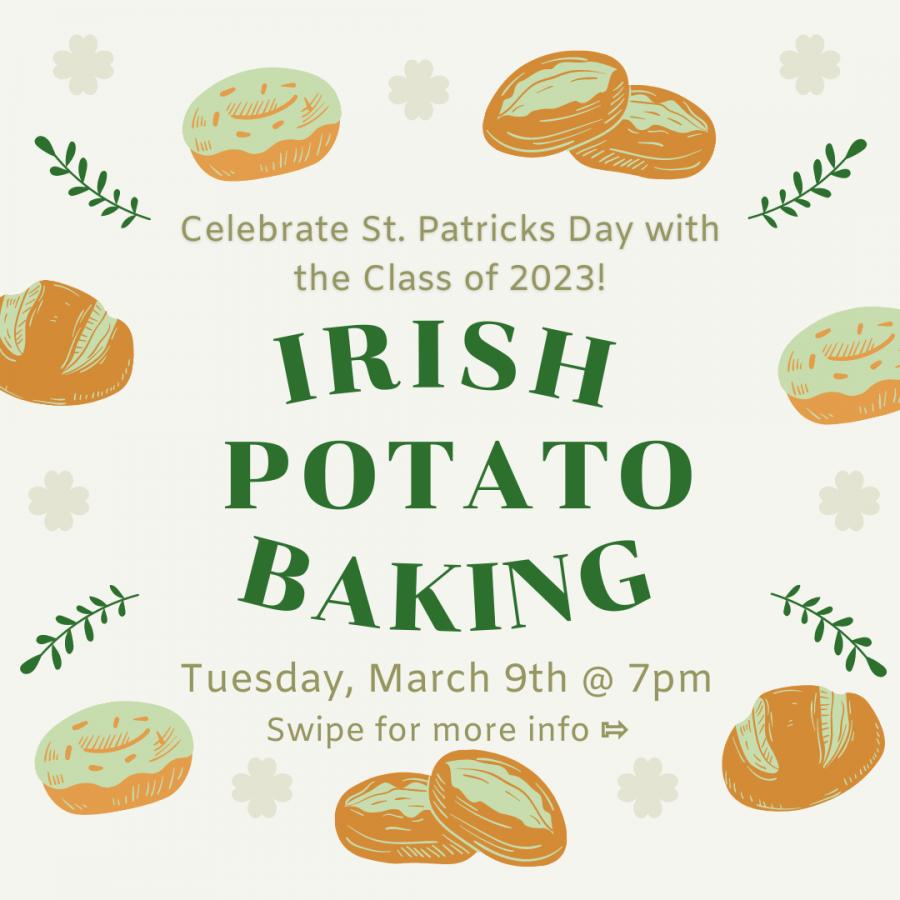 Class of 2023 Irish Potato Baking