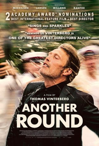 """""""Another Round"""": Comedy, Tragedy, and Life Found Through Alcoholism"""